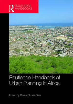 Routledge Handbook of Urban Planning in Africa